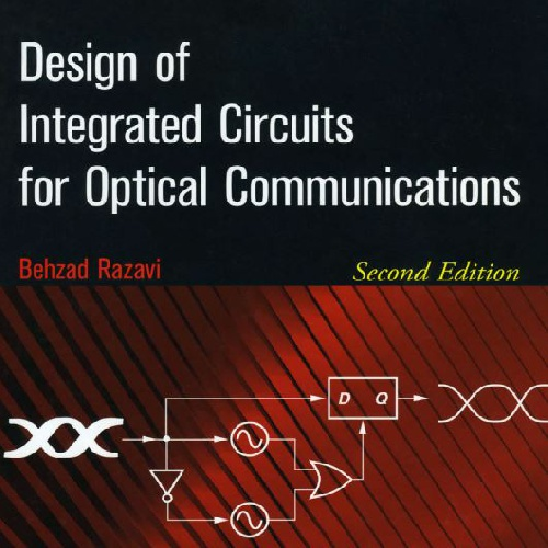 Design of Integrated Circuits for Optical Communications_2nd